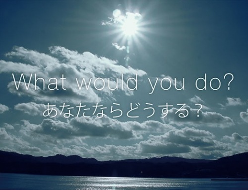 What would you doーあなたならどうする?ー